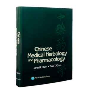 CHINESE MEDICAL HERBOLOGY AND PHARMACOLOGY  – John K.Chen e Tina T.Chen